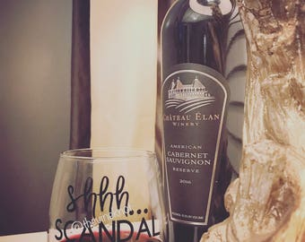 Shhh... Scandal is On 15 oz Stemless Wine Glass