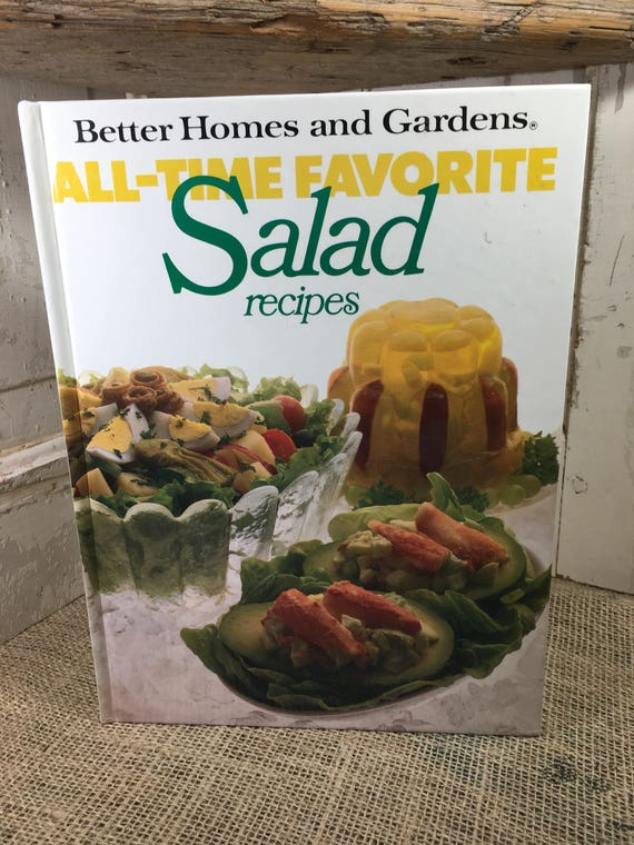 Better Homes and Gardens All Time Favorite Salad recipes from 1978, large hard cover Salad recipe cookbook, cookbook collector