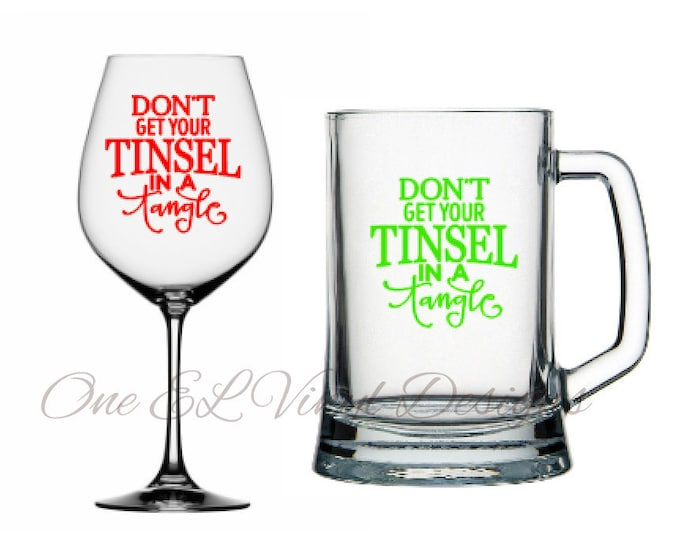 Don't Get Your Tinsel in a Tangle - DIY Vinyl Decal for Wine Glass, Beer Mug, Coffee Mugs and more, Christmas decal, Glass not included