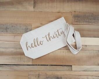 Hello Thirty Wine Tote, Thirty, Wine Gift, Wine Bag, Canvas Tote, Wine Tote, 30th Birthday, 30th Birthday for Her, 30th Birthday Gift, 30s