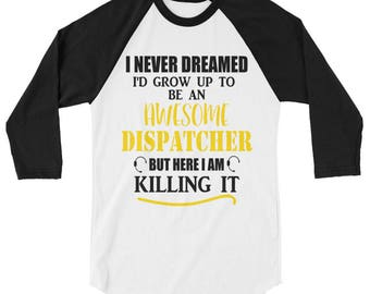 911 Dispatcher Raglan Shirt, Dispatcher Shirt, Dispatch t-shirt,911 Dispatcher gifts,911 gift,911 Dispatcher, 911 Dispatch,Gift for dispatch