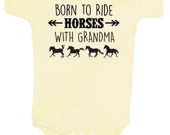 Born to Ride Horses WITH GRANDMA One Piece Bodysuit - Multiple Colors