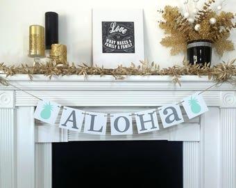 Aloha Banner / Pineapple / Hawaiian themed / Hello / Wedding Banner /Photo Prop / Wedding Sign Wedding Decoration / Aqua or Customize