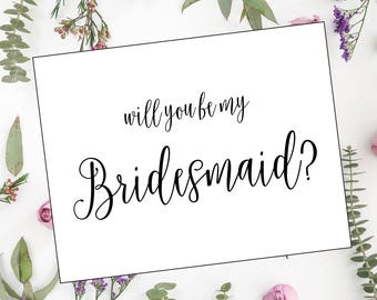 Will you be my Bridesmaid? Will you be my Maid of Honor? -Digital File