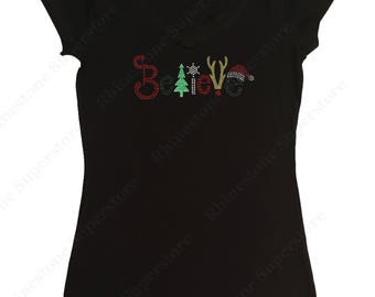 "Women's Glitter and Rhinestone T-Shirt "" Christmas Believe "" in S, M, L, 1X, 2X, 3X"