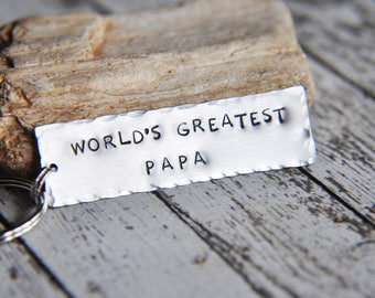 Papa Keychain - Hand Stamped Keychain - Papa Gifts - World's Greatest Papa - Grandpa Gift - Gift for Him - Gift for Papa - Papa Key Chain