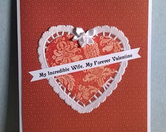 Valentine Card, Wife, Forever Valentine, Hand Made