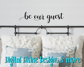 Be Our Guest Vinyl Wall Decal