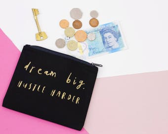 Dream Big, Hustle Hard - Black and Gold Glitter - Coin Purse Bag Organiser Small Zipper Pouch