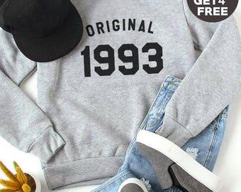 25th birthday sweatshirt trendy shirt pullover sweatshirt crewneck sweater graphic shirt birthday funny gift tshirt 1993 birthday shirt