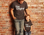 Son | Child | Dad | Original | Remix | Set | Clothing | Match | Mini Me | Shirts | Custom | Tops and Tees | For Gift | Birthday | Unisex