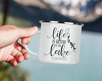 Life is Better at the Lake Camp Cup - Enamel Camp Mug - Dishwasher Safe