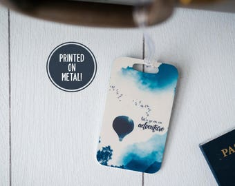 Hot Air Balloon - Luggage Tag - Adventure Awaits - Travelers Gift - Adventure Tag - Wanderlust - Travel Tag Adventure
