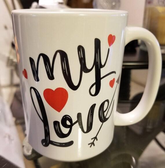"Valentines Day ""Be Mine, My Love"" Custom Coffee Mug Gift"