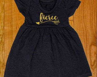 Fierce Girl Dress - Fierce with Arrow - Multiple Colors - Girls Cap Sleeve Dresses - Great for gift for any baby girl!