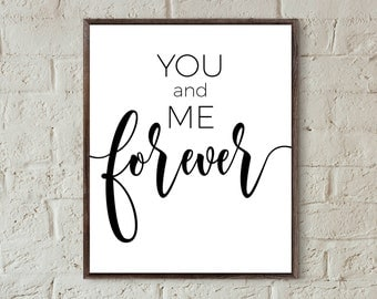 quote prints bedroom wall art you and me forever digital prints black and white apartment decor couples typography print love gifts for men