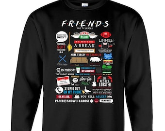 Friends tv show quotes inspired All in one sweatshirt, central perk, friends tv show gift, friends tv show sweatshirt, friends logo, friends