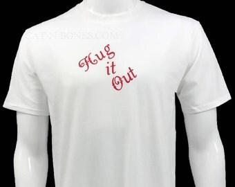 "Men's Graphic T-Shirt ""Hug it Out"" White T-Shirt, Men's Graphic Tees Teens, Men's Gift Husband, Men's Birthday Gift Boyfriend, Gift Dad"