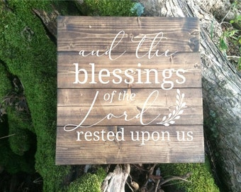 Blessings of the Lord Sign | Inspirational Wood Sign | Rustic Wood Sign | Wood Sign | Housewarming Gift Sign | Home Decor Sign | Rustic