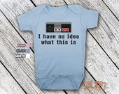 Bodysuit or Toddler Shirt, I Have No Idea What This Is, Baby Bodysuit, Baby Shower Gift, Girls, Boys