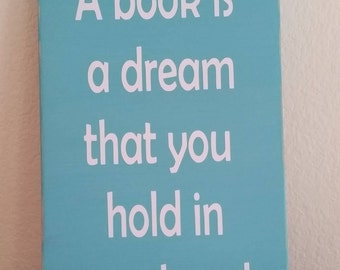 A book is a dream you hold in your hand, bird sign, book lover gift, reading sign, library decor, librarian gift, reading gift, wood sign