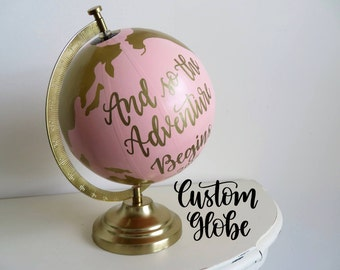 Custom Hand Painted Globe - Gold Base // Personalized quote, saying, verse, song // Wedding, nursery, home decor, decorations, unique gift