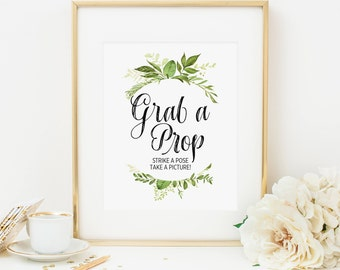 Greenery Grab A Prop Sign Printable Foliage Wedding Photo Booth Sign Leafy Green Photo Booth Sign Reception Photo Sign Take A Picture 263