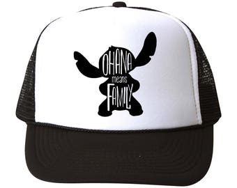 OHANA Means Family. Stitch inspired Trucker Hat