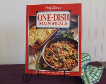Betty Crocker's One Dish Main Meals, Vintage Cookbook, 1994