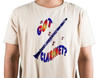Got Clarinet? T-Shirt