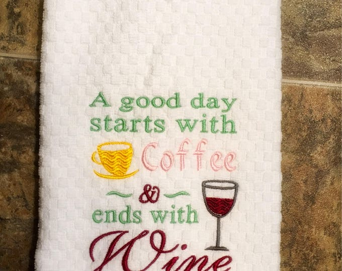 A Good Day Embroidered Kitchen Towel or Apron