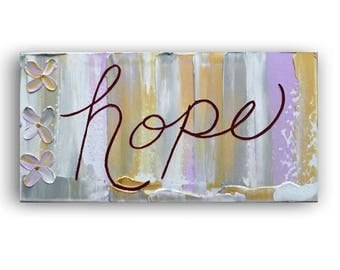 ART SALE Inspirational quotes on canvas, Hope, Painting on canvas, WALL Art, quotes, affirmations, mixed media, art, typography by Katey