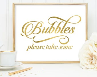 Bubbles Sign DIY, Please Take Some Sign / Gold Wedding Sign / White Gold Calligraphy, Faux Metallic Gold ▷Instant Download JPEG