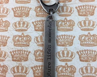 """Motivational Keychain - """"Capture life's moments"""" - Encouraging Quote Key Ring"""