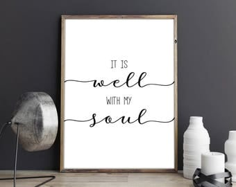 It Is Well With My Soul Print. Printable Poster. Home Sign Decor.  Calligraphy