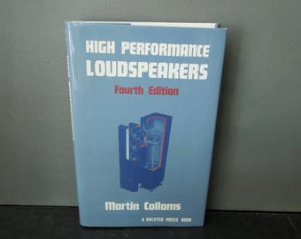 High Performance Loudspeakers  - Fourth Edition 1991 - Martin Colloms - Vintage Book