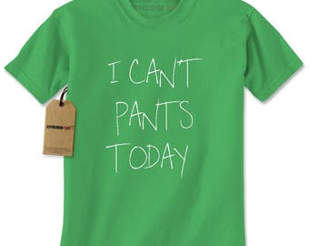 I Can't Pants Today Mens T-shirt