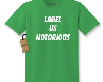 Label Us Notorious Kids T-shirt