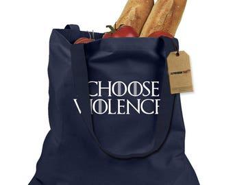I Choose Violence GoT Shopping Tote Bag