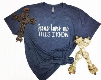 Jesus Loves Me This I Know / Cute Tee / Christian Tee
