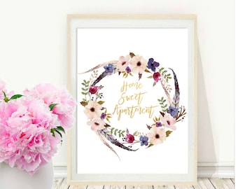 Printable Home Sweet Apartment, Apartment Decor, Wall Art, Floral Print, Instant Download,  Home Decor, Wall Print,  Wall Decor