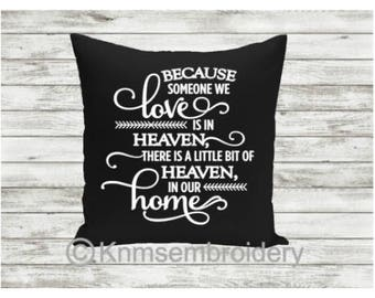 """Black Personalised Cushion """"Because someone we love is in heaven there is a little bit of heaven in our home"""""""