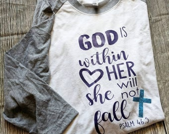 Psalms shirt, Christian shirt, God is within her she will not fall shirt, Christian woman shirt, Bible verse shirt, Christian tee shirt