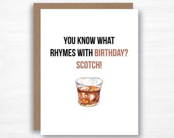 Scotch Birthday Card  - Bourbon Card - Funny Birthday Card - You What Rhymes with Birthday - Dad Birthday Card - Husband Birthday Card