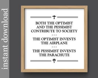 Printable Wall Art, optimist quote, optimist printable, optimist wall art, inspirational quote, pessimist quote, office art, quote download