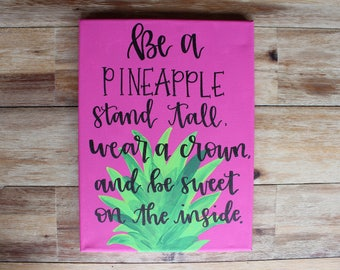 Be A Pineapple Canvas Quote Art College Dorm House Wall Decor Calligraphy