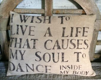 I wish to live a life PILLOW - hand stenciled on canvas