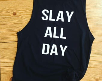 Slay All Day Tank Top, Slay All Day Shirt, Womens Tank, Muscle Tank, Slay Muscle Tank, Boss Tank, Workout Tank