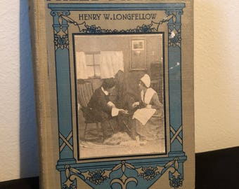 The Courtship of Miles Standish, Henry W Longfellow, 1934, GVC, Rare Antique Book