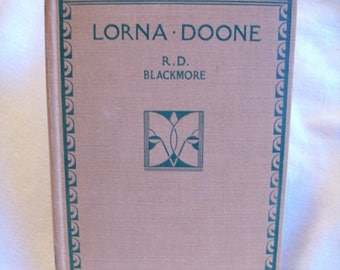 Lorna Doone, by R. D. Blackmore. Abridged Children's Edition. Illustrated.